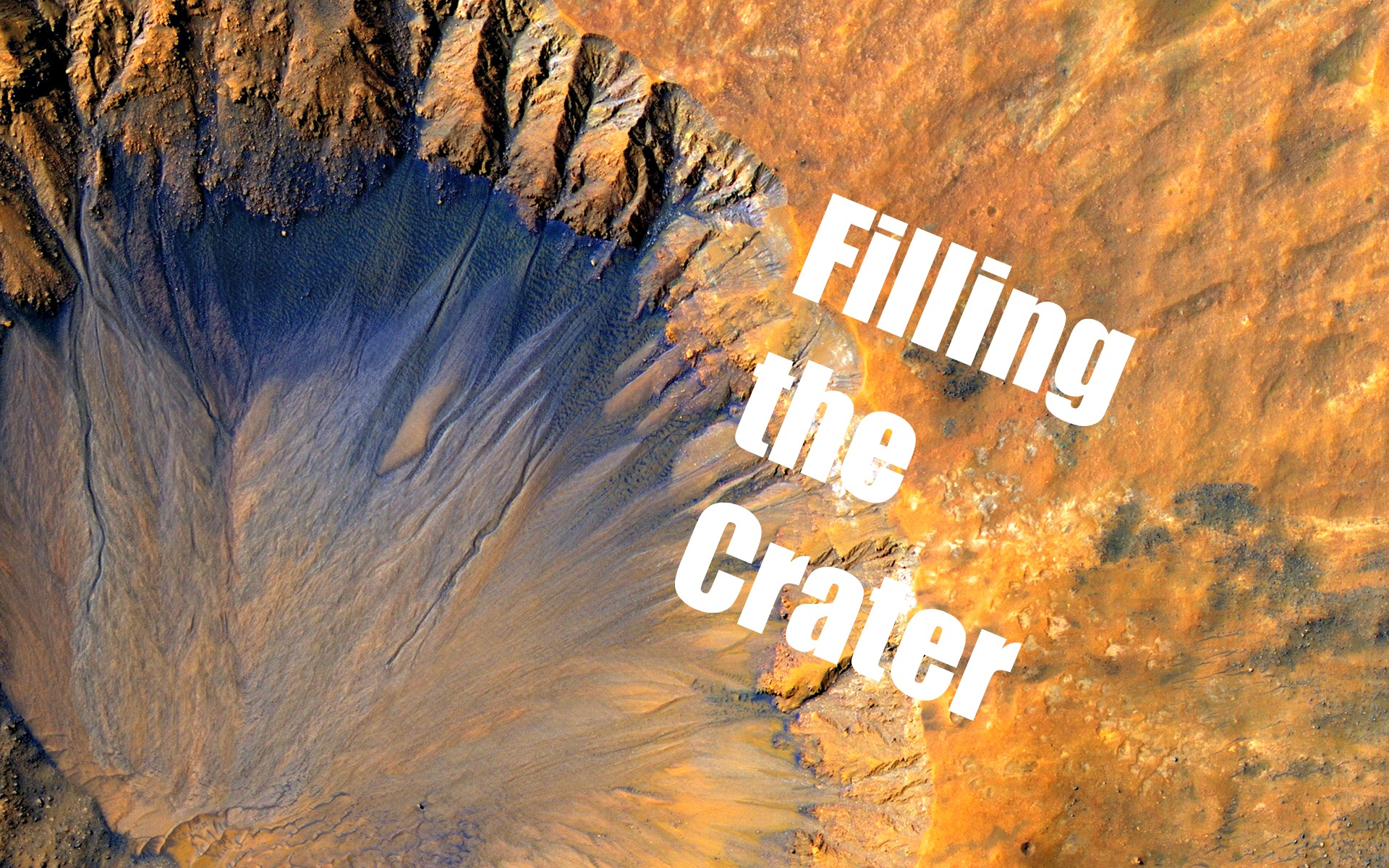 Filling the Crater